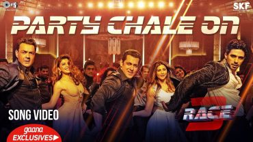party chale on race 3
