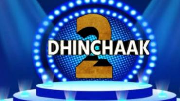 Dhinchaak 2